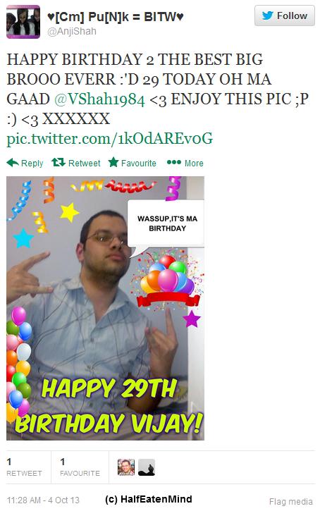 Twitter - AnjiShah HAPPY BIRTHDAY 2 THE BEST BIG 2013-10-05 15-02-59